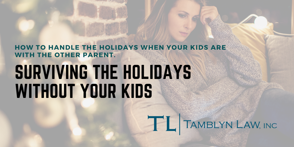 Surviving the Holidays without Your Kids